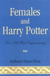 Females and Harry Potter | Ruthann Mayes-Elma |