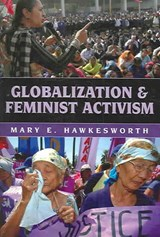Globalization and Feminist Activism | Mary E. Hawkesworth |