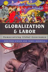 Globalization and Labor | Dimitris Stevis |