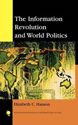 The Information Revolution and World Politics | Elizabeth C. Hanson |