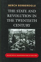 The State and Revolution in the Twentieth Century