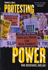 Protesting Power | Francis A. Boyle |
