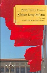 China's Deep Reform | Lowell Dittmer |