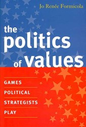 The Politics of Values | Jo Renee Formicola |