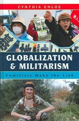 Globalization and Militarism | Cynthia Enloe |