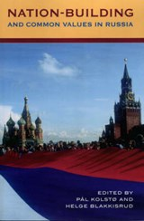 Nation-Building and Common Values in Russia | auteur onbekend |