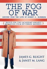 The Fog of War | James G. Blight |