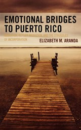Emotional Bridges to Puerto Rico | Elizabeth M. Aranda |