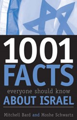 1,001 Facts Everyone Should Know about Israel | Mitchell G. Bard; Moshe Schwartz |