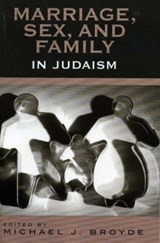 Marriage, Sex and Family in Judaism | auteur onbekend |