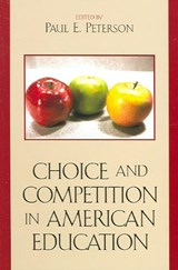 Choice and Competition in American Education |  |