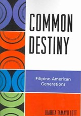 Common Destiny | Juanita Tamayo Lott |