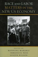 Race and Labor Matters in the New U.S. Economy | auteur onbekend |