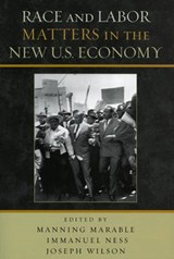 Race and Labor Matters in the New U.S. Economy |  |