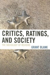 Critics, Ratings, and Society of Reviews