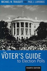 The Voter's Guide to Election Polls | Traugott, Michael W. ; Lavrakas, Paul J. |