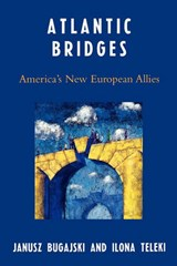 Atlantic Bridges | Janusz Bugajski |