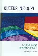 Queers in Court | Susan Gluck Mezey |