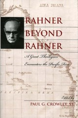 Rahner Beyond Rahner | Paul G. Crowley |