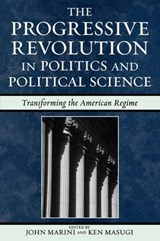 The Progressive Revolution in Politics and Political Science | auteur onbekend |