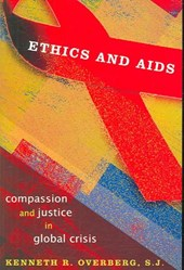 Ethics and AIDS | Kenneth R. Overberg |