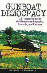 Gunboat Democracy | Russell Crandall |