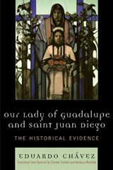 Our Lady of Guadalupe and Saint Juan Diego | Eduardo Chavez |