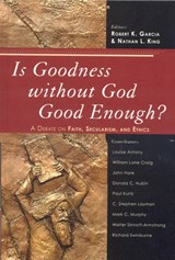 Is Goodness Without God Good Enough? |  |