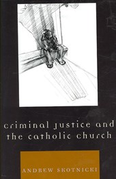 Criminal Justice and the Catholic Church