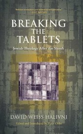 Breaking the Tablets | David Weiss Halivini |