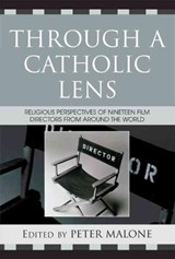 Through a Catholic Lens | Peter Malone |