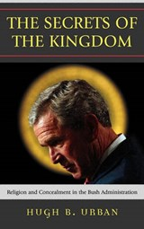 The Secrets of the Kingdom | Hugh B. Urban |