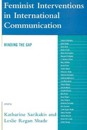 Feminist Interventions in International Communication