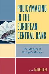 Policymaking in the European Central Bank