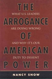 The Arrogance of American Power