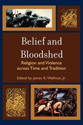 Belief and Bloodshed