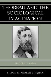 Thoreau and the Sociological Imagination