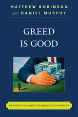 Greed Is Good | Matthew Robinson |