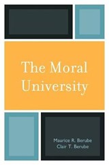 The Moral University | Maurice R. Berube |