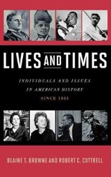 Lives and Times | Blaine T. Browne |