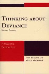 Thinking About Deviance | Higgins, Paul ; Mackinem, Mitch |