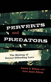 Perverts and Predators | Laura J. Zilney |