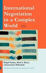 International Negotiation in a Complex World | Brigid Starkey |