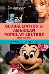 Globalization and American Popular Culture | Lane Crothers |
