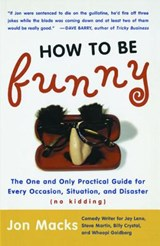 How to Be Funny | Jon Macks |