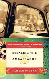 Stealing the Ambassador | Sameer Parekh |