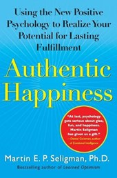 Authentic Happiness | Martin E. P. Seligman |