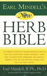 Earl Mindell's New Herb Bible | Mindell, Earl, Ph.D. |