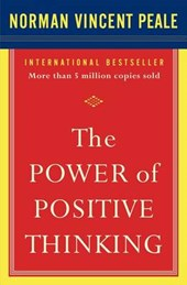 The Power of Positive Thinking | Norman Vincent Peale |