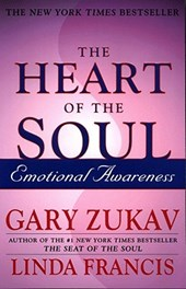 The Heart of the Soul | Zukav, Gary ; Francis, Linda |